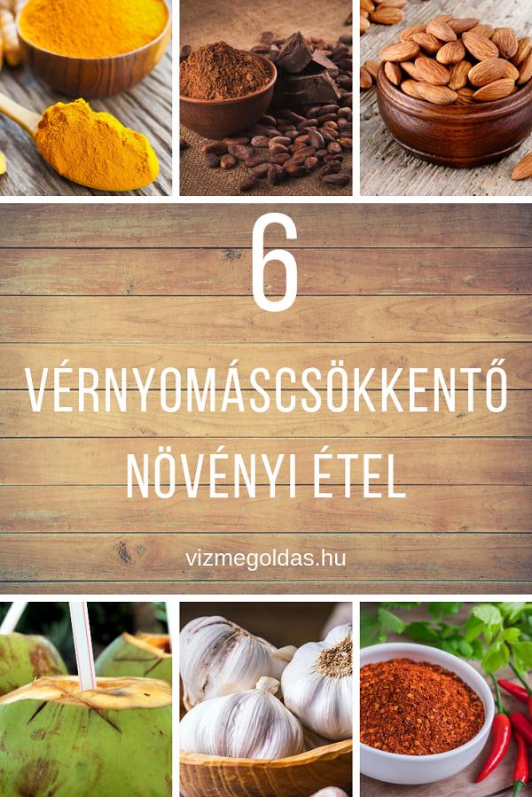 6 természetes növényi vérnyomáscsökkentő étel