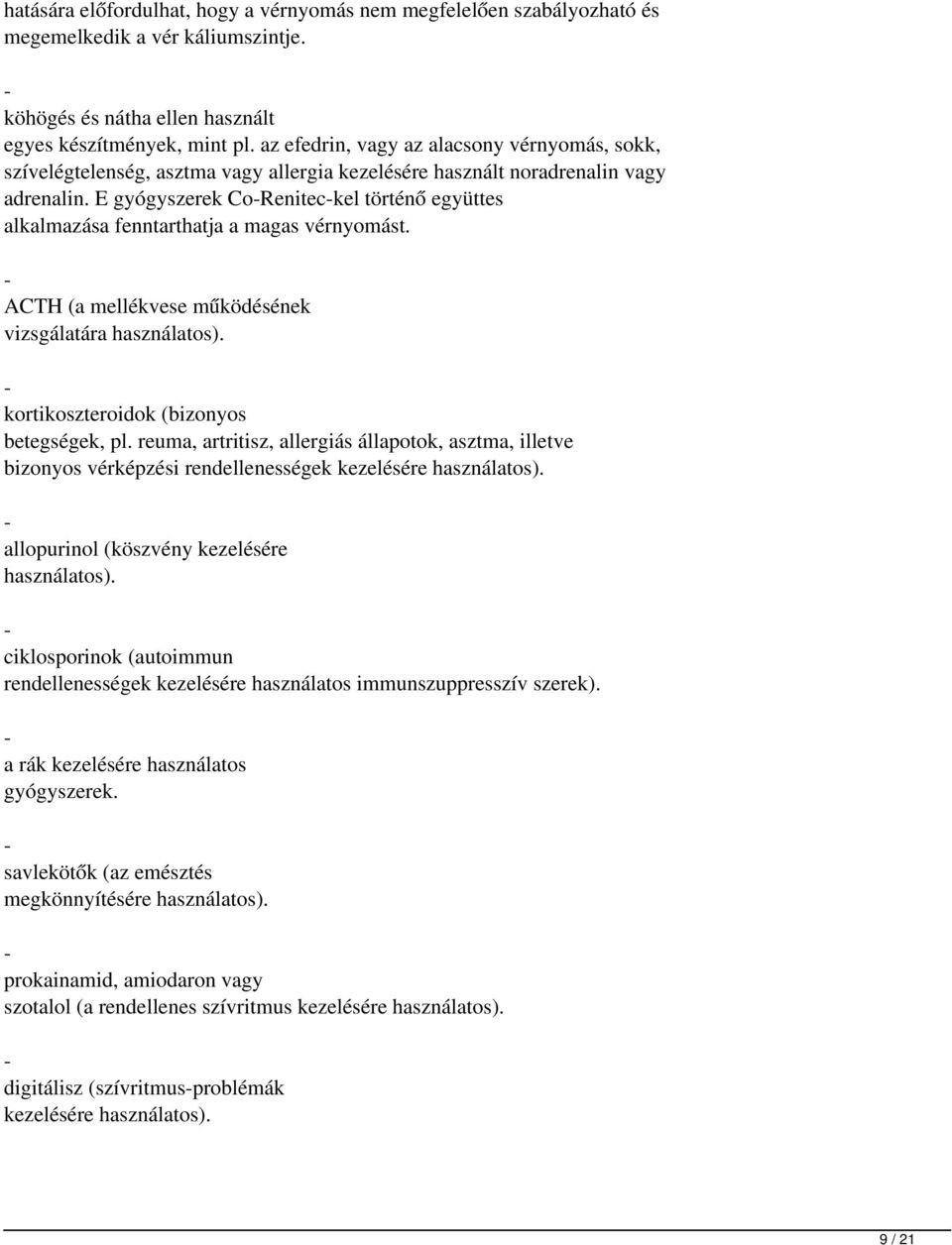 magas vérnyomás elleni gyógyszer asztma kezelésére)