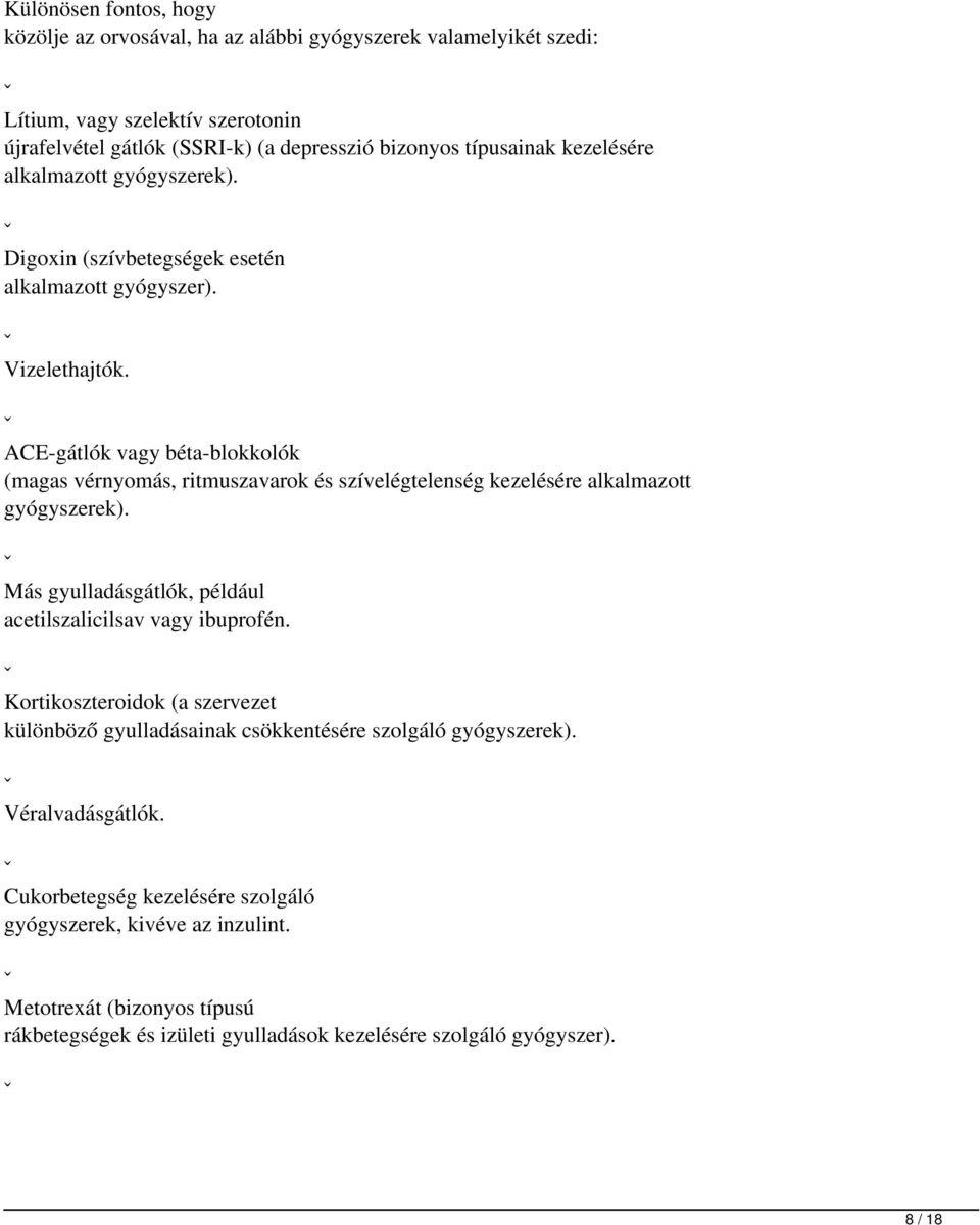 gátlók és béta-blokkolók magas vérnyomás esetén)