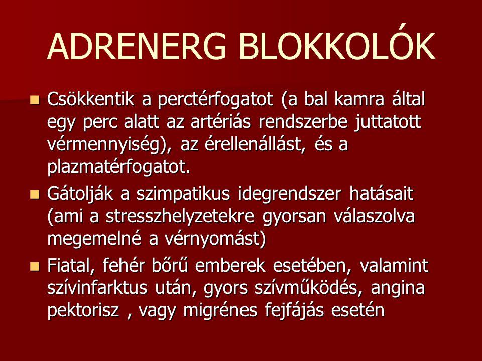 alfa adrenerg blokkoló magas vérnyomás esetén)