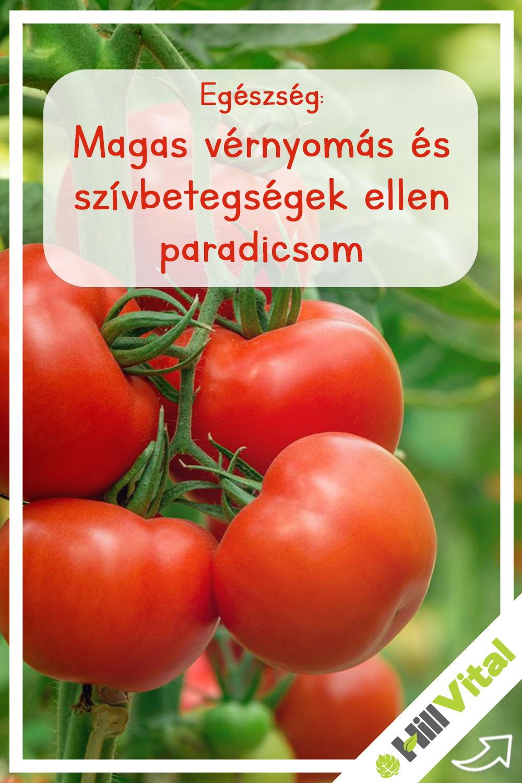 a paradicsom előnyei a magas vérnyomás ellen